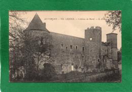 63   Lezoux Le  Château De Ravel .  G.d'Or  CPA  N° 332  EDIT  Gouttetangeas état Impeccable - Lezoux