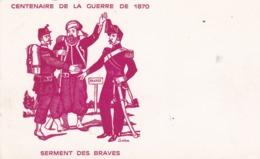 CPM 9x15 . MILITARIA . CENTENAIRE DE LA GUERRE DE 1870 . Serment Des Braves ( 3 Militaires Dont 1 Spahi ) Illust GUEDRON - Andere Kriege