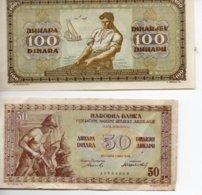 100 DINARA ( SLOVENIE ) 1949 Trés Bon état Et 50 DINARA ( YOUGOSLAVIE )vendu En L'état - Joegoslavië