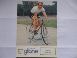 Cyclisme Photo Signee Pierre Trentin - Ciclismo