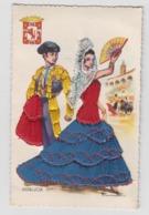 BA071 - ESPAGNE - ANDALUCIA - Carte Brodée - Signée Puente - Corrida - Torero - Ricamate