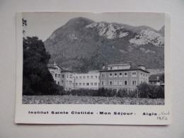 AIGLE Vaud INSTITUT SAINTE-CLOTILDE Mon Séjour Publicité - Fotos