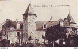 D46 CROZES  Le Château - Frankreich