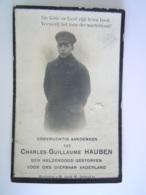 Oorlog Guerre Charles-Guillaume Hauben ° Uyckhoven 1896 Adjudant 14e Linieregement Gesneuveld Merckem Roelselare 1918 - Andachtsbilder