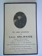 Oorlog Guerre Leon Delwaide °Reckheim 1893 Kaporaal 14e Linieregiment Gesneuveld Roesselaere 3 Oktober 1918 - Andachtsbilder