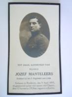 Oorlog Guerre Jozef Manteleers °Reckheim 1898 Soldaat 1e Liniereg. Gesneuveld Cluysen 11 November 1918 Begraven Eecloo - Andachtsbilder
