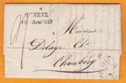 1833 - Marque Postale & Date Sur Lettre Avec Correspondance + Facture De Genève, Suisse Vers Chambéry, Savoie - Suisse