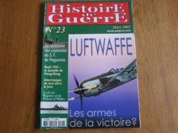 HISTOIRE DE GUERRE N° 23 Armement Avion Luftwaffe Aviation Maginot Casemates Haguenau Jura Résistance Orion Helm 40 45 - Oorlog 1939-45