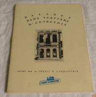 B2441[Boek] Balades Dans Verviers D'autrefois. - [Verviers] : Crédit à L'Industrie, [1987] (reprod. Cartes Postales) - Kultur