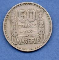 Algérie   -  50 Francs 1949  --  état  TTB - Algeria