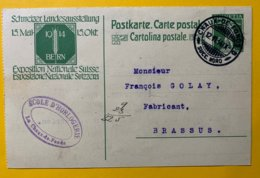9148 -  Ecole D'Horlogerie La Chaux De Fonds 12.06.1914 Pour Brassus Entier Exposition Nationale - Entiers Postaux