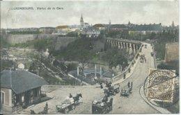 Luxembourg,Viaduc De La Gare 1908 - Luxemburg - Stad