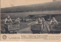 CHARLEROI / LE CHARBONNAGE / TRAVAIL A LA SURFACE / LES FEMMES - Charleroi