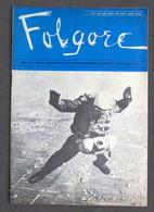 Aeronautica - Folgore - Giornale Dei Paracadutisti - N. 7 - Luglio 1967 - Livres, BD, Revues