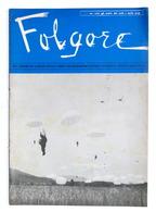 Aeronautica - Folgore - Giornale Dei Paracadutisti - N. 11 - 12 - 1967 - Livres, BD, Revues