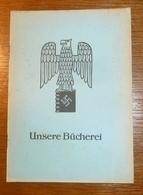 RARE Livret Allemand : Unsere Bücherei  - WW2 Moselle - 1939-45