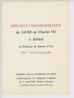Médaille Commémorative Charles VII Sacre Reims Jeanne D'Arc : 550è Anniversaire - Monnaie De Paris (livret 2 Pages) - Familias Reales