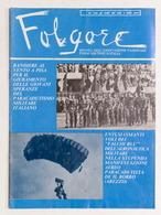 Aeronautica - Folgore - Rivista Paracadutisti D'Italia - N. 6 - 7 - 1981 - Livres, BD, Revues