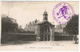 """Amiens / La Gare Saint-Roch / Cachet """" Bureau De Recrutement D'Amiens """"  / Ed. L. Caron - Amiens"""
