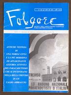 Aeronautica - Folgore - Rivista Paracadutisti D'Italia N. 7 - Luglio Agosto 1984 - Livres, BD, Revues