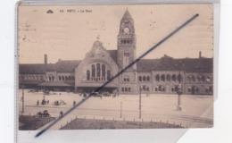 Metz (57) La Gare - Metz