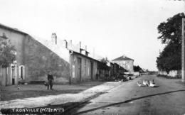 54 - CPA  Photo TRONVILLE Grande Rue RARE - Frankreich