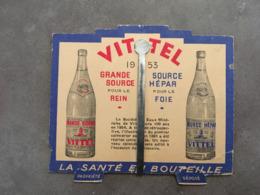 CALENDRIER SUR SUPPORT 1953 PUBLICITE VITTEL GRANDE SOURCE - Small : 1941-60