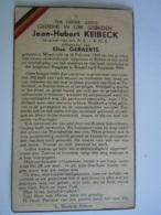 Oorlog Guerre Jean-Hubert Keibeck °Maastricht 1918 Gewond Rekem, + Brussel 6 Augustus 1944 Sergeant A.S B.N.B. Verzet - Andachtsbilder