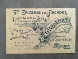 CARTE PUB GRANDE EPICERIE DES ARCADES SPECIALITE DE CAFES H.CABARET 30 32 PLACE DROUET D'ERLON REIMS - Frankreich