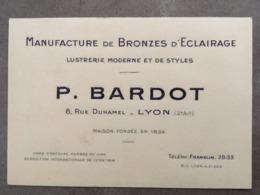 CARTE PUB MANUFACTURE DE BRONZES D'ECLAIRAGE P.BARDOT 8 RUE DUHAMEL LYON - Frankreich