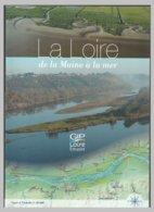La Loire De La Maine à La Mer - Belle Carte Dépliante -315 X 30 Cm - 2008 - Carte Geographique