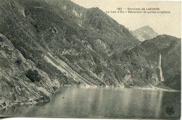 CPA -  LUCHON (ENV.) - LAC D'OO - DERVERSOIR ET PARTIE ORIENTALE - Luchon