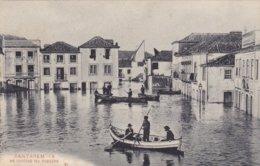 Portugal- Bilhete Postal - Santarem As Cheias Na Ribeira - Santarem