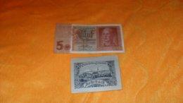 LOT DE 2 BILLETS 1 ALLEMAGNE 5 FUNF REICHSMARK 1942, 1 AUTRICHE 50 HELLER ROHRBACH 1920... - Banconote