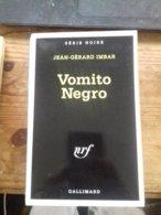 Vomito Negro JEAN-GERARD IMBAR Série Noire 1993 - Boeken, Tijdschriften, Stripverhalen