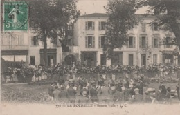 17 LA ROCHELLE SQUARE VALIN UN JOUR DE FETE - La Rochelle