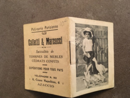CORSE AJACCIO PETIT CALENDRIER 1925 PATISSERIE PARISIENNE GALETTI ET MARCUCCI SPECIALITTES DE TERRINE DE MERLES CEDRAT C - Kalenders