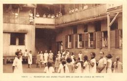 Océanie.  Polynésie Française    . Tahiti.   Cour De L'Ecole  Récréation Des Jeunes Filles           (voir Scan) - Tahiti