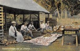 Océanie.  Polynésie Française    . Tahiti   Fabrication De La Copra           (voir Scan) - Tahiti