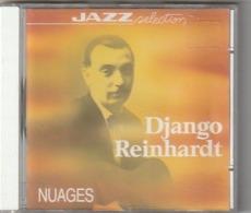CD  DJANGO REINHARDT   Nuages  Jazz    Etat: TTB Port 110 GR - Jazz
