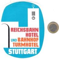 ETIQUETA DE HOTEL  -REICHSBAHN HOTEL UND BAHNHOF TURMHOTEL  -STUTTGART  -ALEMANIA - Etiquetas De Hotel