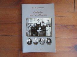 Catherine, Une Vie En Queyras - Andere