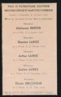 WWII GEFUSSILEERD OOSTAKKER 1944 - A.BEDEUR GASTON , ARTHUR EN LUCIEN LAINEZ , OSCAR DELCOIGNE - Décès