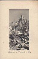 74 CHAMONIX MONT BLANC AIGUILLE DU DRU Editeur JULLIEN FRERES - Chamonix-Mont-Blanc