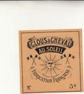 Clous à Cheval, Fabrication Francaise, Etichetta Pubblicitaria. - Publicité