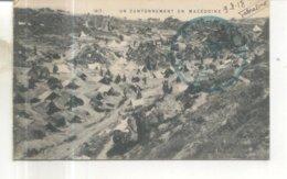 Campagne D'Orient : Un Cantonnement En Macédoine  (Cachet Militaire Au Recto Et Verso) - Guerre 1914-18
