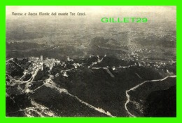 VARESE, ITALIA - SACRO MONTE DAL MONTE TRE CROCI -  EDIT. BRUNNER & CO - - Varese