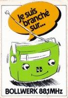Autocollant -  RADIO - JE SUIS BRANCHE SUR...  BOLLWERK 88.1 Mhz - Autocollants