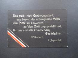 Patriotische AK 1914 Wilhelm II. Uns Treibt Nicht Eroberungslust... Zur Unterstützung Deutscher Veteranen 1. WK - Deutschland