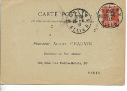 1913- CARTE  POSTALE  Repiquage DIRECTEUR DU PARI MUTUEL -PARIS-parle De Course Cachet MOULINS 26.6.13 ALLIER Avec SEMEU - Marcophilie (Lettres)